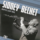 Sidney Bechet - Petite Fleur: Maple Leaf Rag CD1