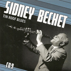 Sidney Bechet - Petite Fleur: Tin Roof Blues CD9