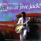 John Pizzarelli - Hit That Jive, Jack!