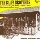 The Balfa Brothers Play Traditional Cajun Music Vol I & II