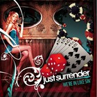 Just Surrender - We're In Like Sin
