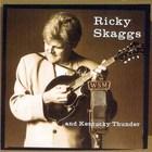 Ricky Skaggs - Kentucky Thunder