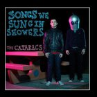 The Cataracs - Songs We Sung In Showers