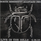 North Mississippi Allstars - Live In The Hills
