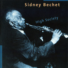 Sidney Bechet - High Society
