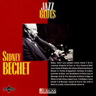 Sidney Bechet - Jazz & Blues Collection