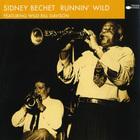 Sidney Bechet - Runnin' Wild