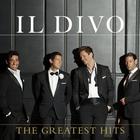 Il Divo - The Greatest Hits (Deluxe Edition) CD1