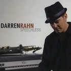 Darren Rahn - Speechless
