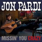 Jon Pardi - Missin' You Crazy (CDS)