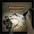 Rediscovering Lost Scores Vol. 1