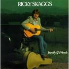 Ricky Skaggs - Family And Friends (Vinyl)