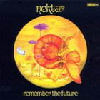 Nektar - Remember The Future (Remastered 2007) CD1