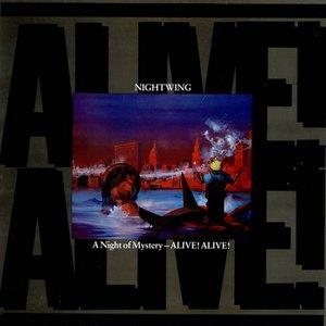 A Night Of Mystery - Alive! Alive! (Vinyl)