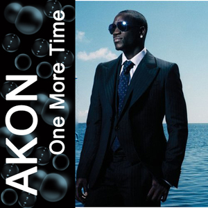 PayPlay FM - Akon - One More Time (CDS) Mp3 Download