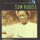Son House - Martin Scorsese Presents The Blues: Son House