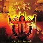 Indian Spirit Meditation