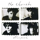The Church - Starfish (Deluxe Edition) (Remastered 2011) CD2
