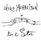Ingrid Michaelson - Turn To Stone (CDS)