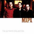 MXPX - The Ultimate Collection CD1