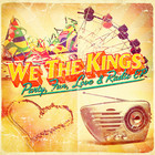 We the Kings - Party, Fun, Love & Radio (EP)