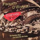 Paquito D'Rivera - Tropicana Nights