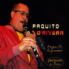 Paquito D'Rivera - Paquito D'rivera - Partners In Time