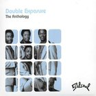 Double Exposure - The Anthology CD1