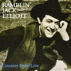 Ramblin' Jack Elliott - Country Style (Live) (Remastered 1999)