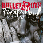 Bulletboys - Freakshow