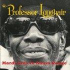 Professor Longhair - Mardi Gras In Baton Rouge