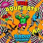 The Aquabats - Radio Down (CDS)