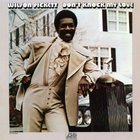 wilson pickett - Don't Knock My Love (Vinyl)