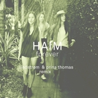 Haim - Forever (CDS)