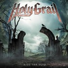 Holy Grail - Ride The Void
