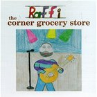 Raffi - The Corner Grocery Store (Remastered 1991)