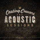 Casting Crowns - The Acoustic Sessions, Vol. 1 (Live)