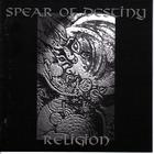 Spear Of Destiny - Religion