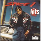 Spice 1 - Hits Vol. 1