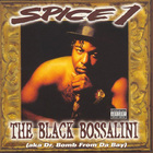 Spice 1 - The Black Bossalini