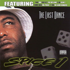 Spice 1 - The Last Dance