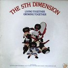 The 5th Dimension - Living Together Growing Together (Vinyl)