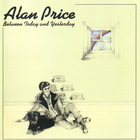 Alan Price - Between Today And Yesterday (Vinyl)