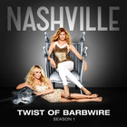 Clare Bowen - Twist Of Barbwire (Nashville Cast Version) (CDS)