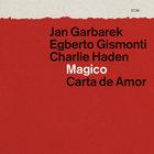 Magico: Carta De Amor (With Charlie Haden & Egberto Gismonti) (Live) CD1