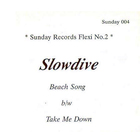 Slowdive - Beach Song / Take Me Down (CDS)