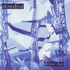 Slowdive - Blue Day (EP)