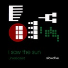 Slowdive - I Saw The Sun