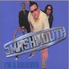 Smash Mouth - I'm A Believer (CDS)