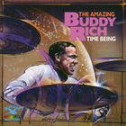 Buddy Rich - Time Being (Reissued 1999)
